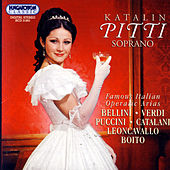 Katalin Pitti - Famous Italian Operatic Arias by Various Artists
