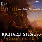 Also Sprach Zarathustra, Op. 30 by Berlin Philharmonic Orchestra