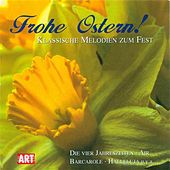 EASTER CLASSICAL MELODIES (Frohe Ostern!) by Various Artists