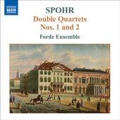 SPOHR, L.: Double String Quartets, Vol. 1 (Forde Ensemble) - Nos. 1 and 2 by Forde Ensemble