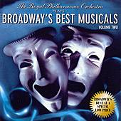 Plays Broadway's Best Musicals Vol. 2 by Royal Philharmonic Orchestra