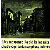 Massenet: Le Cid Ballet Suite by London Symphony Orchestra