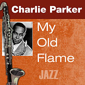 My Old Flame by Charlie Parker