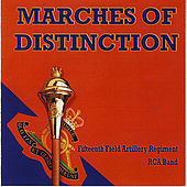 Marches of Distinction by RCA Band of the Fifteenth Field Artillery Regiment