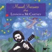 Manual Barrueco plays Lennon & McCartney by Manuel Barrueco