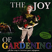 The Joy Of Gardening by David & The High Spirit