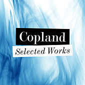 Copland - Selected Works by Dallas Symphony Orchestra