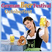 German Beer Festival - Octoberfest by Various Artists