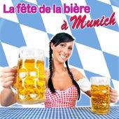 La fête de la bière à Munich by Various Artists