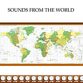 Sounds From The World by Various Artists