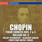 Chopin: Piano Sonatas Nos. 2 & 3 & Ballade No. 4 Op 5 by Various Artists