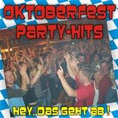 Oktoberfest Party Hits - Hey, das geht ab ! by Various Artists