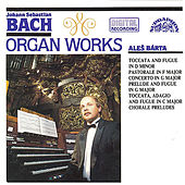 Bach: Organ Works by Ales Barta