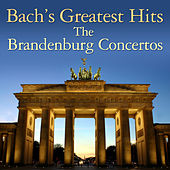 Bach's Greatest Hits: The Brandenburg Concertos by Württemberg Chamber Orchestra Heilbronn