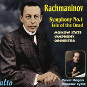 Rachmaninov: Symphony No. 1 In D Minor; Isle Of The Dead by Pavel Kogan