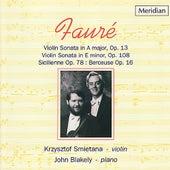 Fauré: Violin Sonatas by Krzysztof Smietana