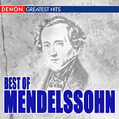 Best Of Mendelssohn by Various Artists