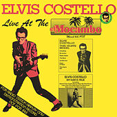 Live At The El Mocambo by Elvis Costello