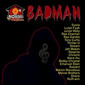 Bad Man Riddim by Various Artists