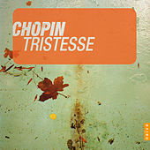 Chopin: Tristesse by Various Artists