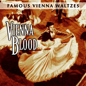 Famous Vienna Waltzes - Vienna Blood by Various Artists