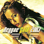 Reggae Gold 2003 von Various Artists