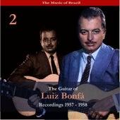 The Music of Brazil / The Guitar of Luiz Bonfá, Vol. 2 / Recordings 1957-1958 by Luiz Bonfá