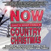 NOW That's What I Call A Country Christmas by Various Artists