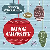 Merry Christmas From Bing Crosby by Bing Crosby