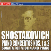 Shostakovich: Piano Concertos Nos. 1 & 2  - Prelude Op. 34 by Various Artists