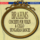 Brahms: Concerto for Violin & Cello - Hungarian Dance Nos. 4 & 5 by Various Artists