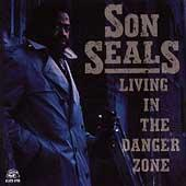 Living In The Danger Zone by Son Seals