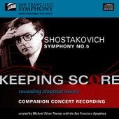Shostakovich: Symphony No. 5 by San Francisco Symphony