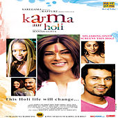 Karma Aur Holi by Various Artists