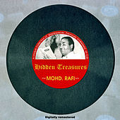 Hidden Treasures - 14 Rare Masterpieces by Mohd. Rafi