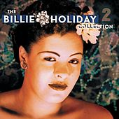 Billie Holiday Collection Vol. 2 by Billie Holiday
