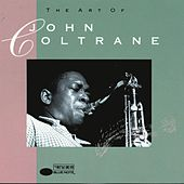 The Art Of John Coltrane (Blue Note) by John Coltrane
