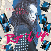 Rip It Up: Best Of Dead Or Alive by Dead Or Alive