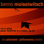Grieg: Piano Concerto in A Minor, Op. 16 by Benno Moiseiwitsch