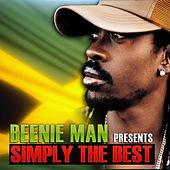 Beenie Man Presents Simply the Best von Beenie Man