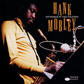 Straight No Filter von Hank Mobley