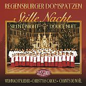 Stille Nacht - Weihnachtslieder - Silent Night - Christmas Carols by Regensburger Domspatzen