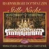 Stille Nacht - Weihnachtslieder - Silent Night - Christmas Carols by Regensburger Domspatzen