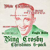 Six Pack: Christmas With Bing Crosby - EP by Bing Crosby