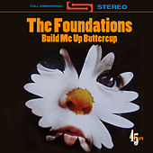 Build Me Up Buttercup (Re-Recorded / Remastered) by The Foundations