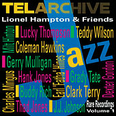 Lionel Hampton & Friends: Rare Recordings, Vol. 1 by Lionel Hampton