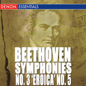 Beethoven: Symphonies Nos. 3