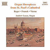 Organ Showpieces from St. Paul's Cathedral by Various Artists