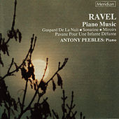 Ravel: Piano Music by Antony Peebles