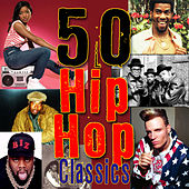 50 Hip Hop Classics by Various Artists